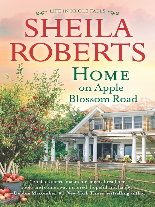 Title details for Home on Apple Blossom Road--A Novel by Sheila Roberts - Wait list