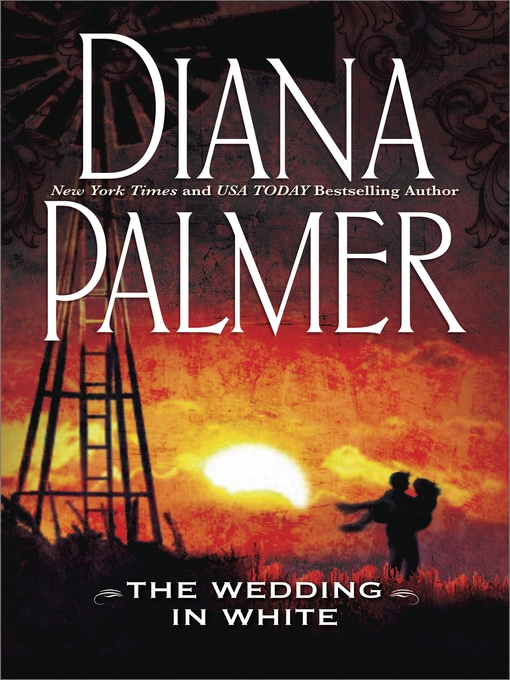 Title details for The Wedding in White by Diana Palmer - Available
