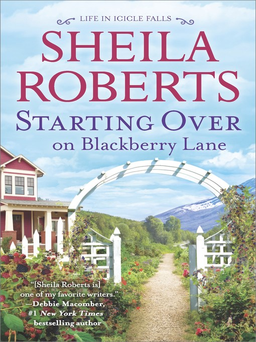 Title details for Starting Over on Blackberry Lane--A Romance Novel by Sheila  Roberts - Wait list