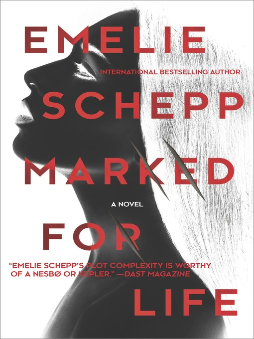 Title details for Marked for Life by Emelie Schepp - Available