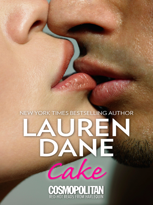 Title details for Cake by Lauren Dane - Available