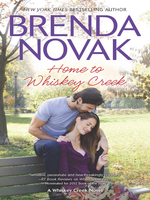 Title details for Home to Whiskey Creek by Brenda Novak - Wait list