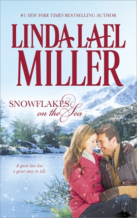 Title details for Snowflakes on the Sea by Linda Lael Miller - Wait list