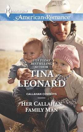 Title details for Her Callahan Family Man by Tina Leonard - Available