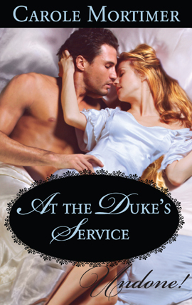 Title details for At the Duke's Service by Carole Mortimer - Available