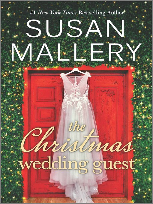 Title details for The Christmas Wedding Guest by Susan Mallery - Wait list