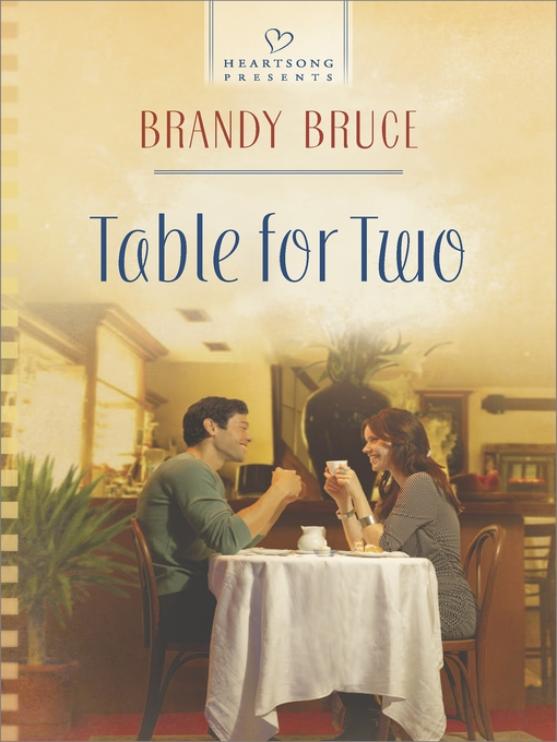 Title details for Table for Two by Brandy Bruce - Available