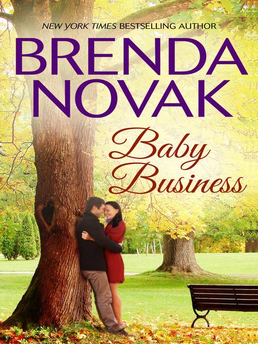 Title details for Baby Business by Brenda Novak - Wait list