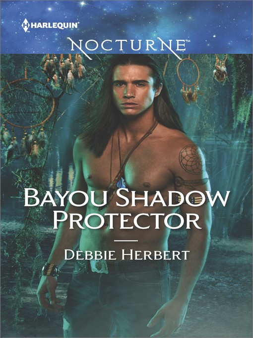 Title details for Bayou Shadow Protector by Debbie Herbert - Wait list
