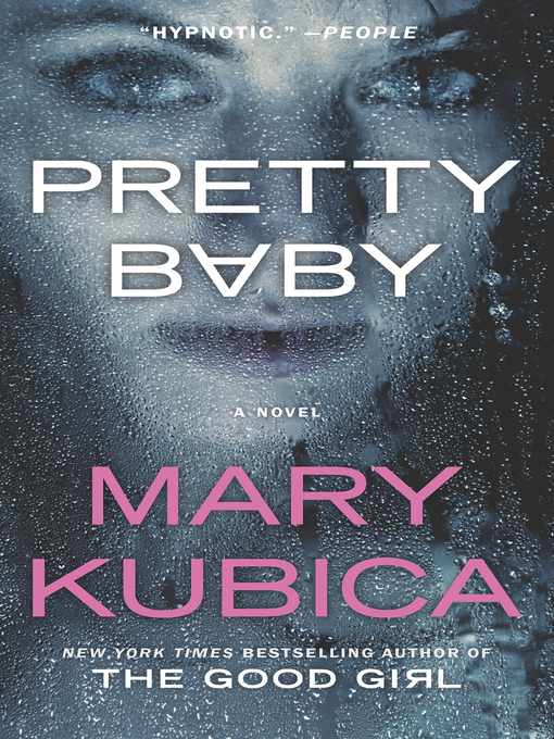 Title details for Pretty Baby by Mary Kubica - Available