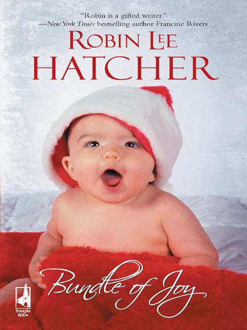 Title details for Bundle of Joy by Robin Lee Hatcher - Available