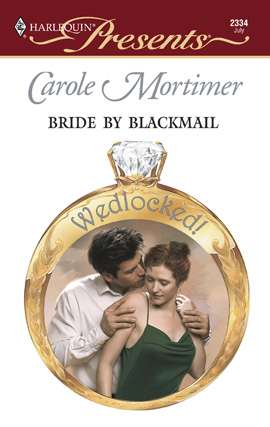 Title details for Bride by Blackmail by Carole Mortimer - Available