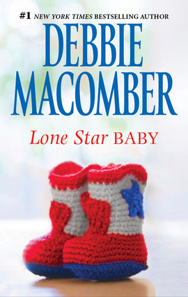 Title details for Lone Star Baby by Debbie Macomber - Wait list