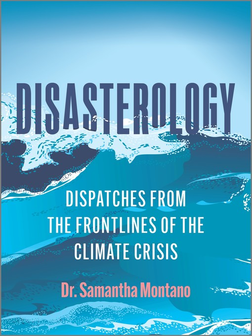 Title details for Disasterology by Samantha Montano - Available