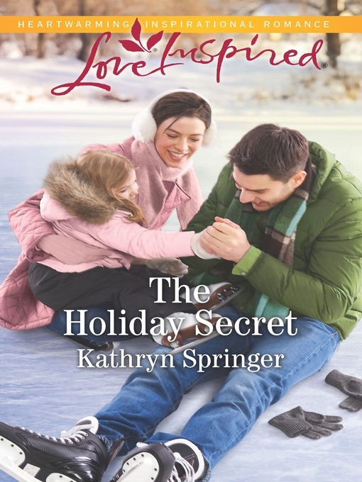 Title details for The Holiday Secret by Kathryn Springer - Available