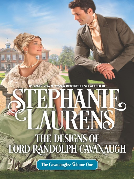 Title details for The Designs of Lord Randolph Cavanaugh by STEPHANIE LAURENS - Wait list