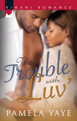 Title details for Trouble with Luv' by Pamela Yaye - Wait list