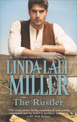 Title details for The Rustler by Linda Lael Miller - Available