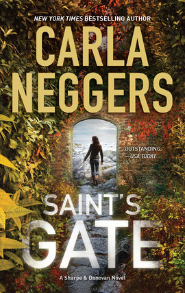 Title details for Saint's Gate by Carla Neggers - Available