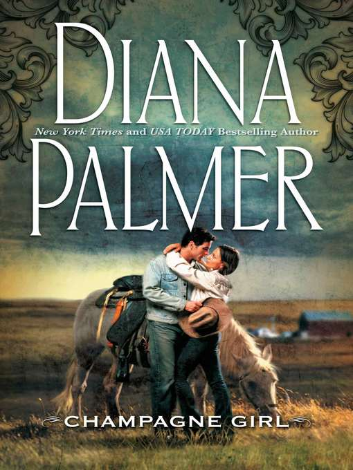 Title details for Champagne Girl by Diana Palmer - Available