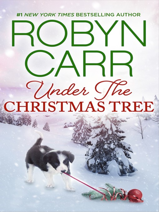 Title details for Under the Christmas Tree by Robyn Carr - Available