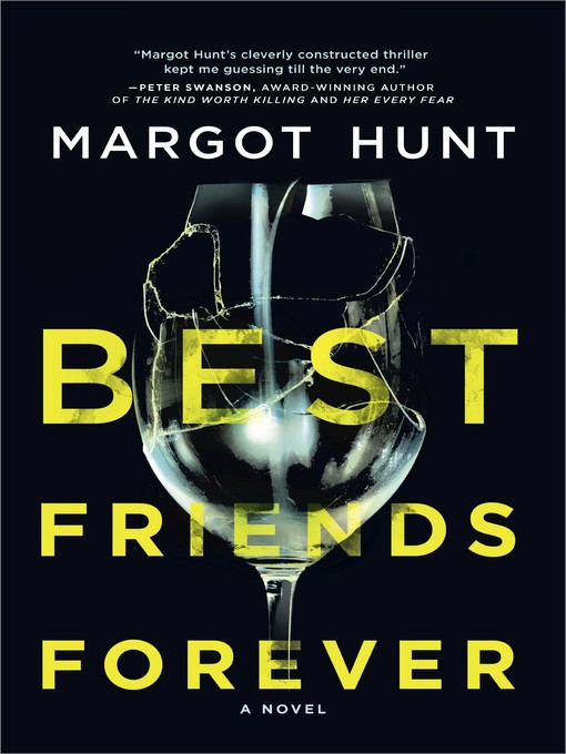 Title details for Best Friends Forever by Margot Hunt - Available