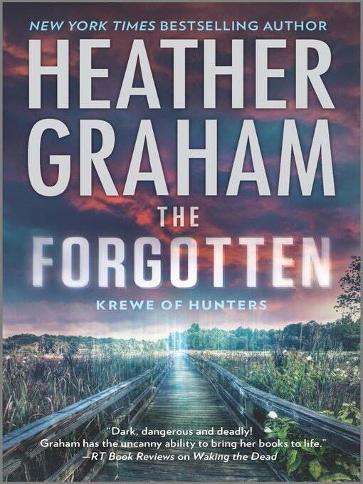 Title details for The Forgotten by Heather Graham - Wait list