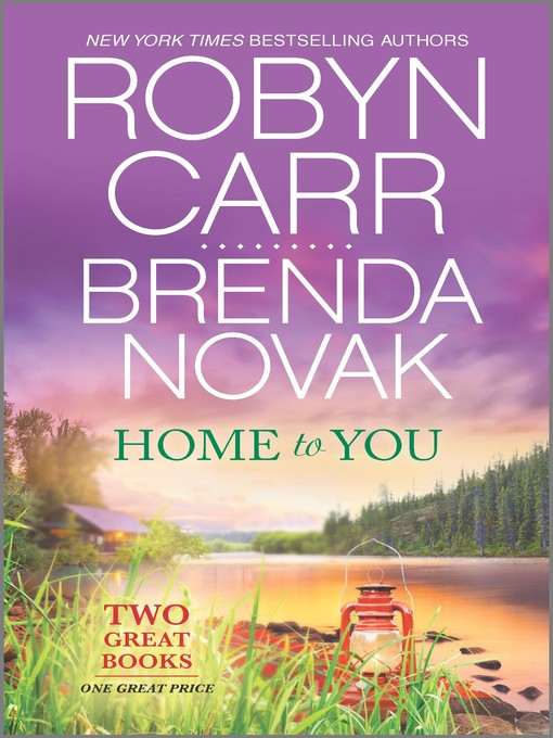 Title details for Home to You by Robyn Carr - Available