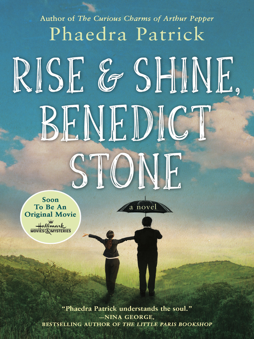 Title details for Rise and Shine, Benedict Stone by Phaedra Patrick - Available