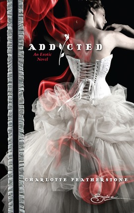 Title details for Addicted by Charlotte Featherstone - Available