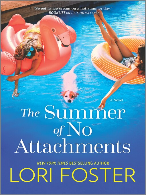 Title details for The Summer of No Attachments by Lori Foster - Available