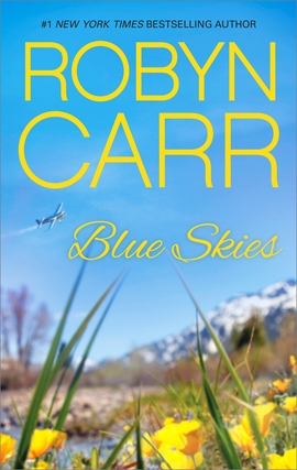 Title details for Blue Skies by Robyn Carr - Wait list