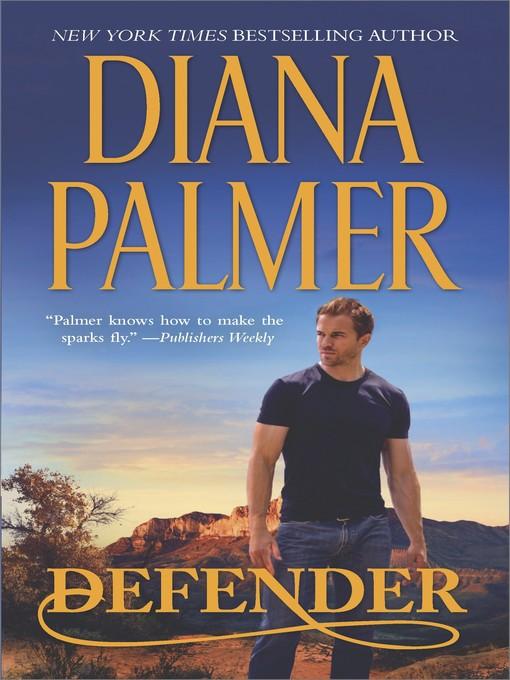 Title details for Defender by Diana Palmer - Wait list