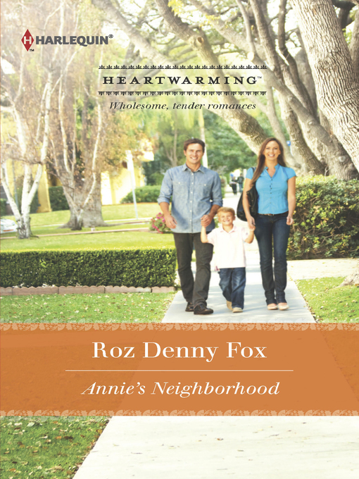 Title details for Annie's Neighborhood by Roz Denny Fox - Available