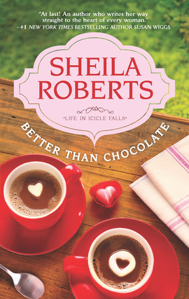 Title details for Better Than Chocolate by Sheila Roberts - Available