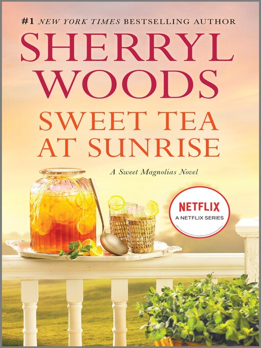 Title details for Sweet Tea at Sunrise by Sherryl Woods - Wait list