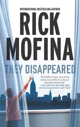Title details for They Disappeared by Rick Mofina - Available