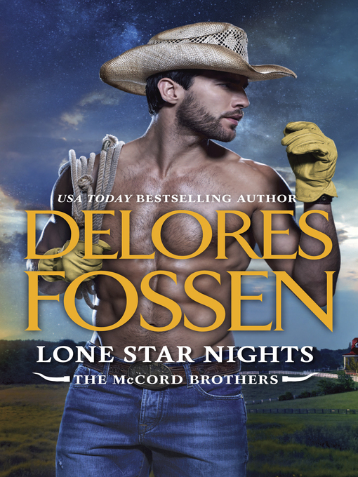 Title details for Lone Star Nights by Delores Fossen - Available