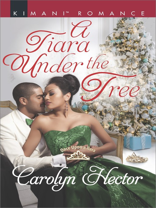Title details for A Tiara Under the Tree by Carolyn Hector - Available