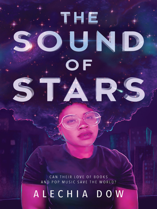 Title details for The Sound of Stars by Alechia Dow - Wait list
