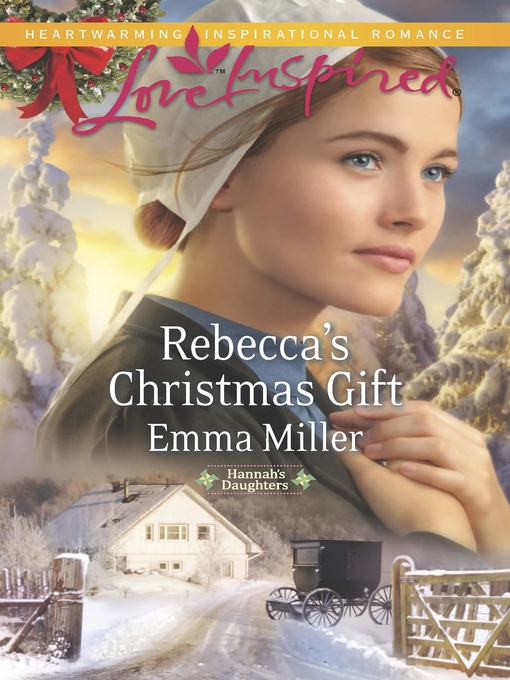 Title details for Rebecca's Christmas Gift by Emma Miller - Available