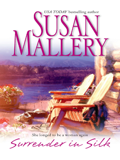 Title details for Surrender in Silk by Susan Mallery - Available