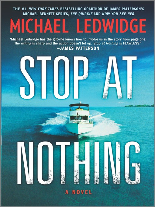 Title details for Stop at Nothing by Michael Ledwidge - Wait list