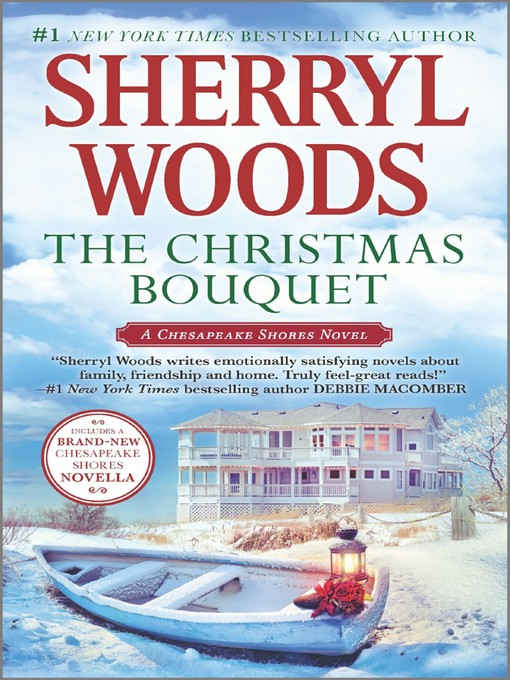 Title details for The Christmas Bouquet by Sherryl Woods - Wait list