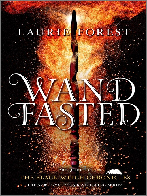 Title details for Wandfasted by Laurie Forest - Available
