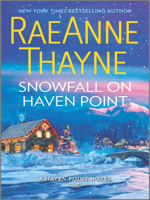 Title details for Snowfall on Haven Point by RaeAnne Thayne - Available