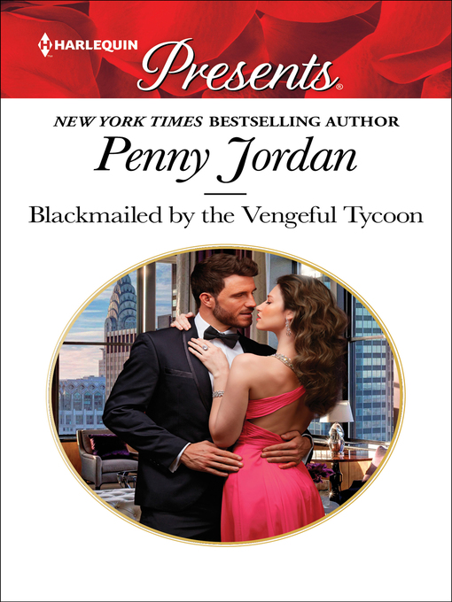 Title details for Blackmailed by the Vengeful Tycoon by Penny Jordan - Available