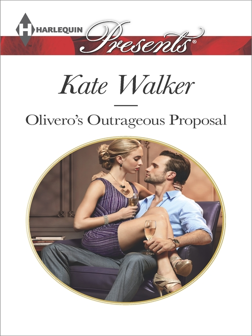Title details for Olivero's Outrageous Proposal by Kate Walker - Wait list