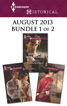 Title details for Harlequin Historical August 2013 - Bundle 1 of 2: To Sin with a Viking\The Black Sheep's Return\A Lady Dares by Michelle Willingham - Available