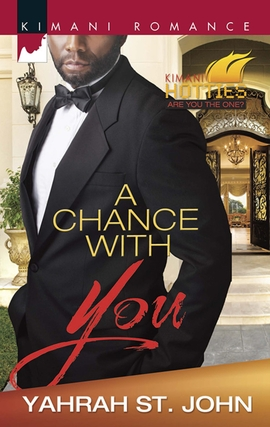 Title details for A Chance with You by Yahrah  St. John - Available